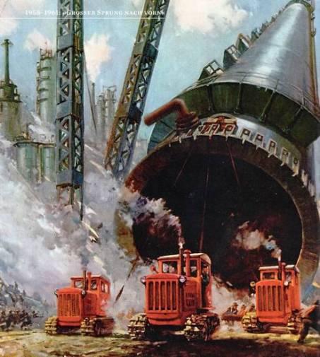 Áp phích tuyên truyền luôn luôn nhắc nhở người dân về các mục tiêu của Đảng Cộng sản: cần phải xây dựng nhhững cơ xưởng, nhà máy lọc dầu và nhà máy hóa chất khổng lồ - để Trung Quốc tiến lên trở thành cường quốc công nghiệp. Ảnh: GEO Epoche.