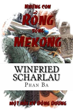 Những con rồng sông Mekong